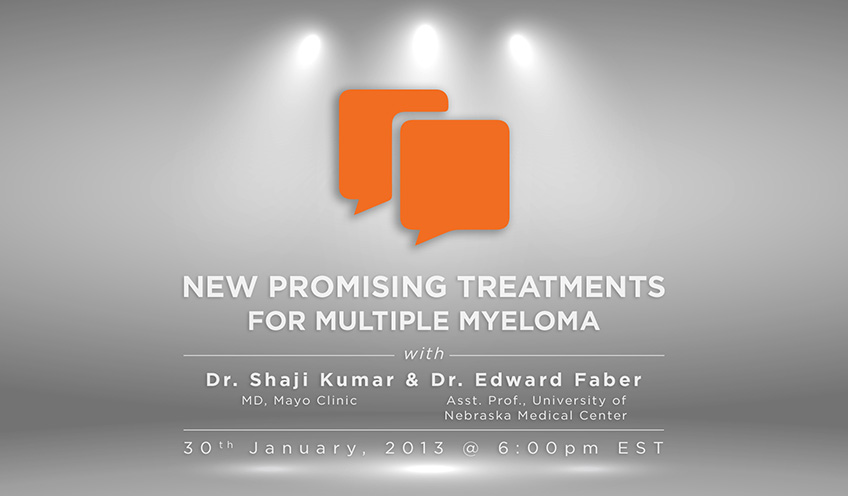 New Promising Treatments for Multiple Myeloma with Dr. Shaji Kumar and Dr. Edward Faber