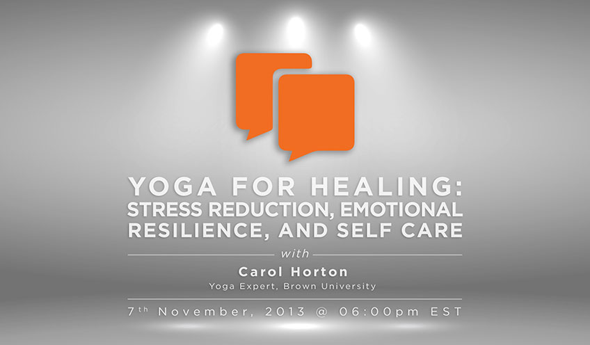 Yoga for Healing: Stress reduction, Emotional Resilience, and Self Care