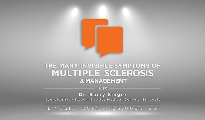 The Many Invisible Symptoms of Multiple Sclerosis & Management with Dr. Barry Singer
