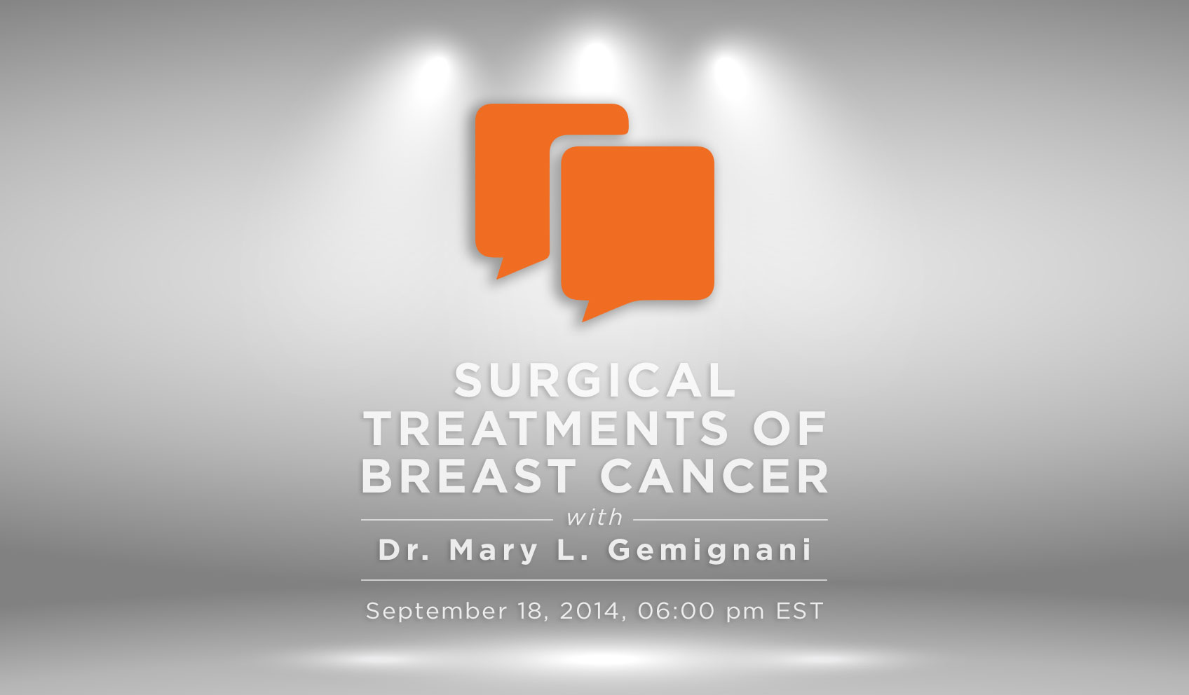 Surgical Treatments of Breast Cancer with Dr. Mary L. Gemignani of MSKCC