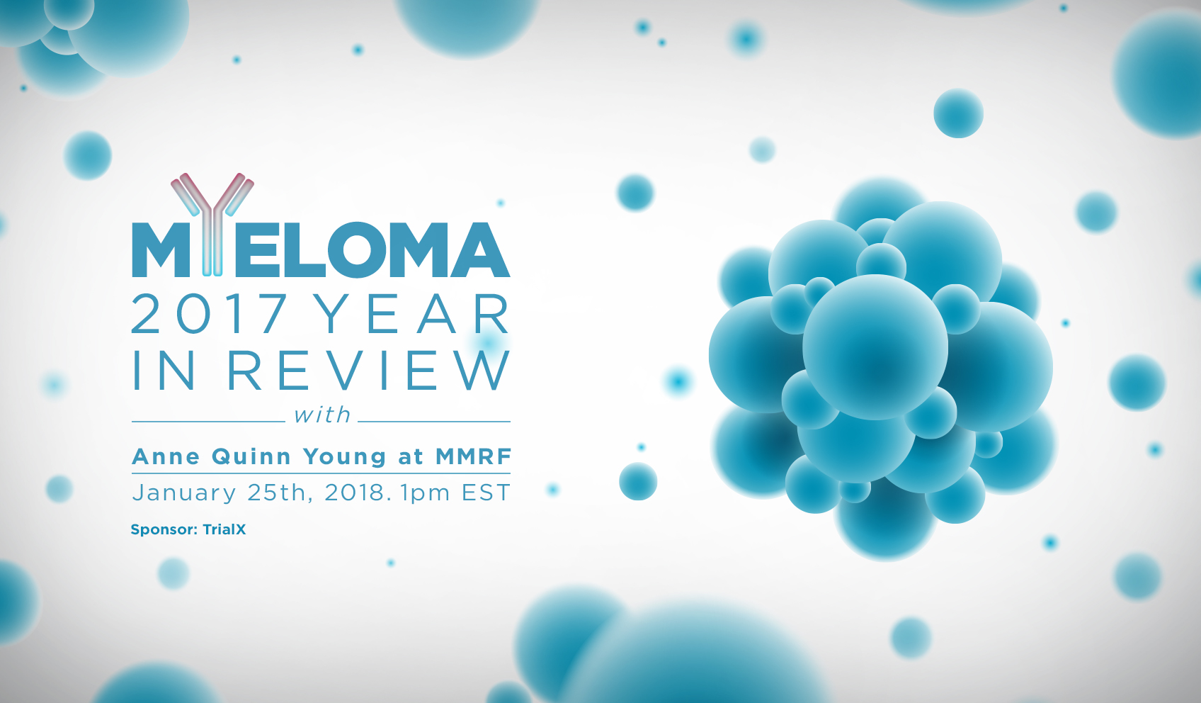 Myeloma 2017 – Year in Review with MMRF