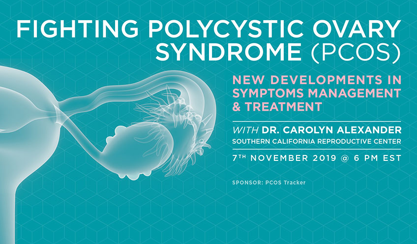 Fighting Polycystic Ovary Syndrome (PCOS) – New Developments in Symptoms Management & Treatment