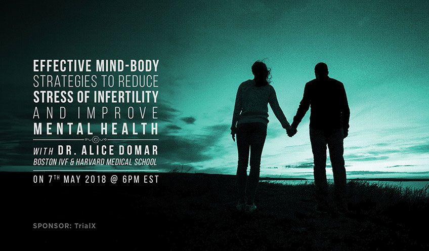 Effective Mind-Body Strategies to Reduce the Stress of Infertility and Improve Mental Health