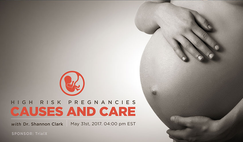High Risk Pregnancies – Causes and Care