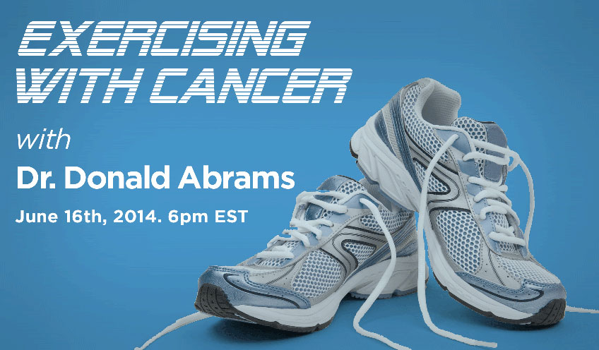 Exercising with Cancer, Why and How It Helps