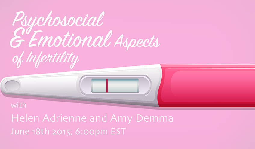 Psychosocial and Emotional Aspects of Infertility w/ Helen Adrienne and Amy Demma