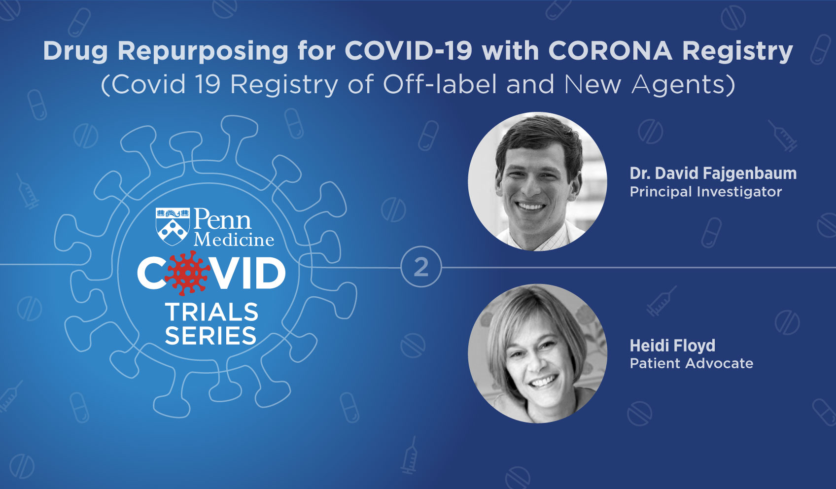 Drug Repurposing for COVID-19 with CORONA Registry (COvid 19 Registry of Off-label & New Agents)