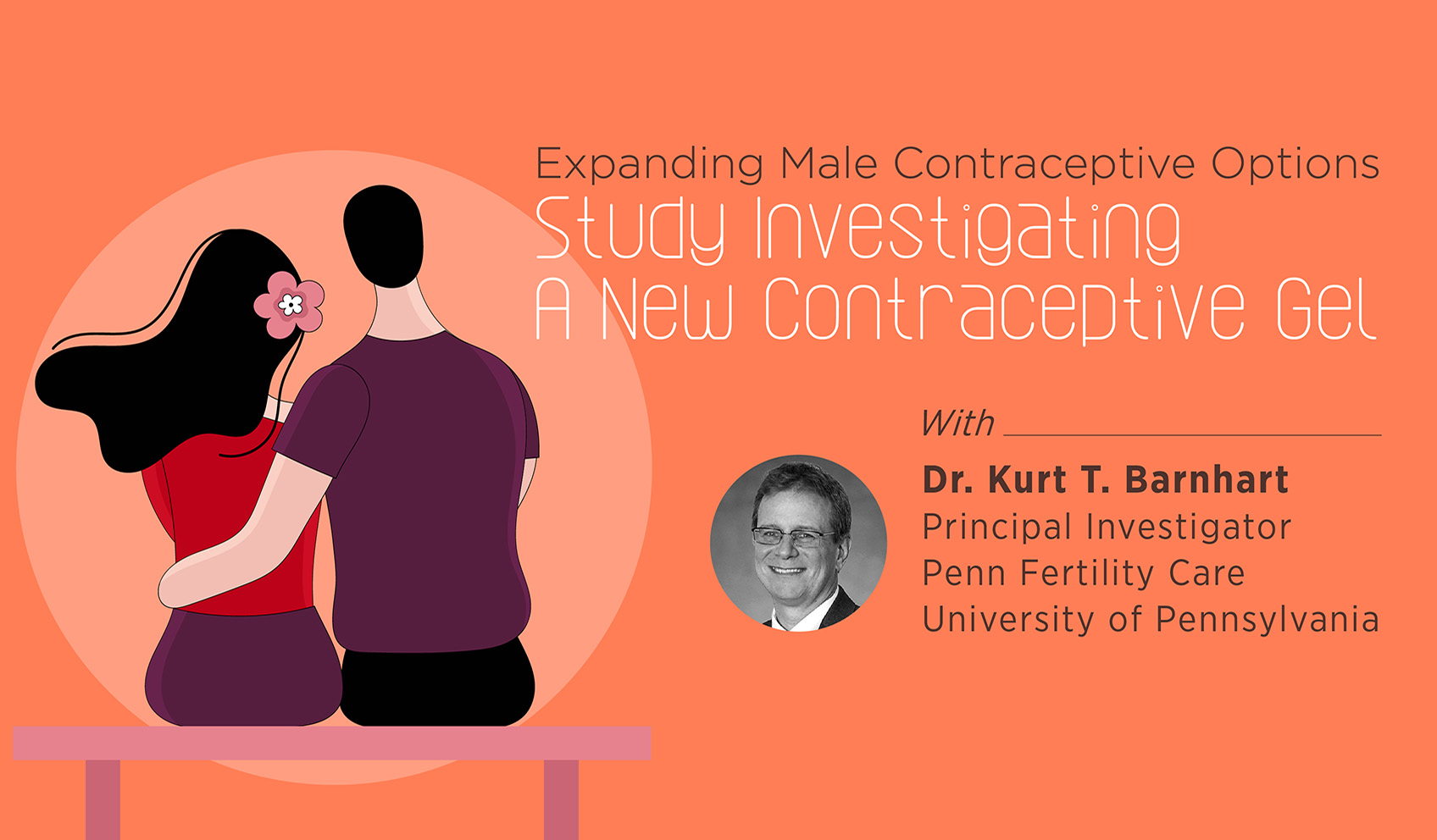 Expanding Male Contraceptive Options: Study Investigating A New Contraceptive Gel